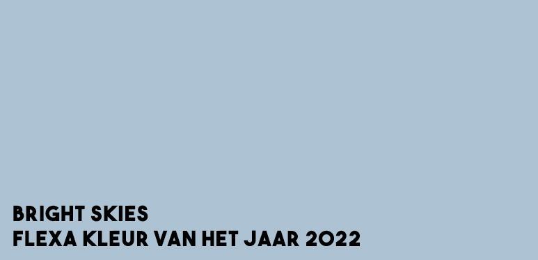 flexa kleur van het jaar flexa kleur 2021 flexa kleuren 2020 flexa kleur van het jaar 2021 flexa kleur van het jaar 2020 flexa kleur 2022 flexa kleuren 2022 flexa kleur van het jaar 2022 bright skies